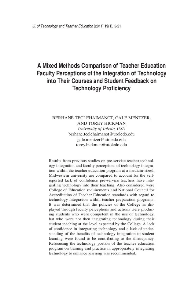 Jl. of Technology and Teacher Education (2011) 19(1), 5-21 A Mixed Methods Comparison of Teacher Education Faculty Percept...