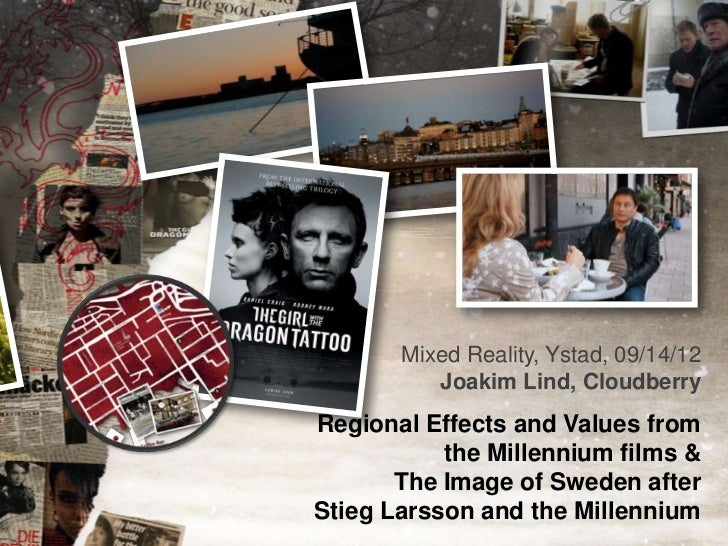 Mixed Reality, Ystad, 09/14/12          Joakim Lind, CloudberryRegional Effects and Values from           the Millennium f...