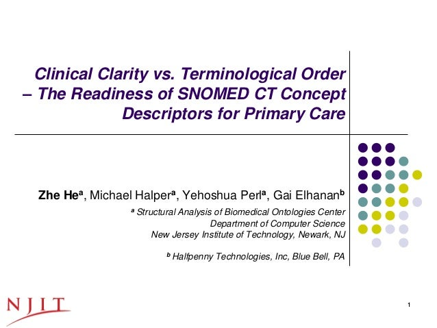 Clinical Clarity vs. Terminological Order– The Readiness of SNOMED CT Concept             Descriptors for Primary Care    ...