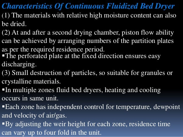 Characteristics Of Continuous Fluidized Bed Dryer (1) The materials with relative high moisture content can also  be dried...