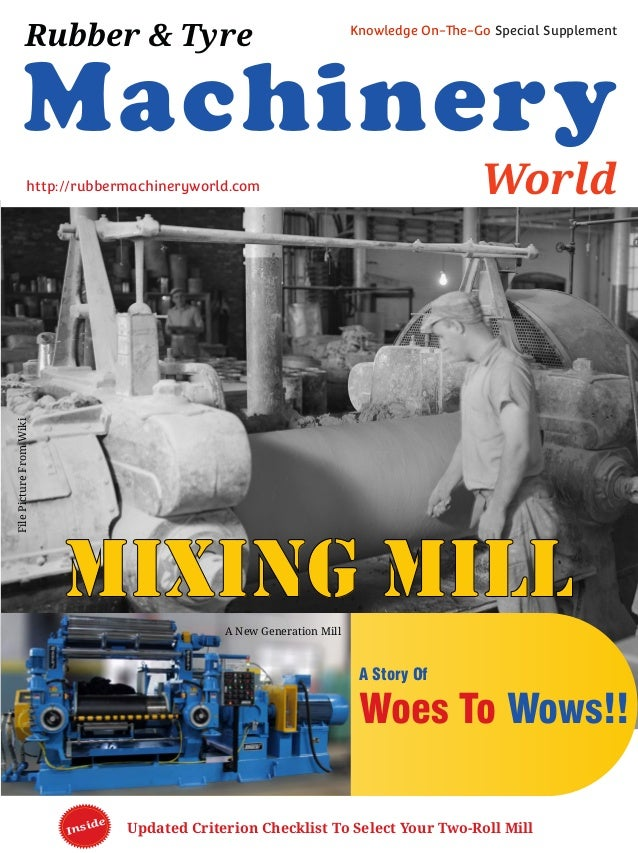 Updated Criterion Checklist To Select Your Two-Roll MillInside Machinery World Rubber & Tyre Knowledge On-The-Go Special S...