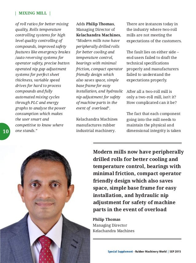 Special Supplement - Rubber Machinery World SEP 2015    MIXING MILL   for granted. Any mismatch can lead to recurring prob...