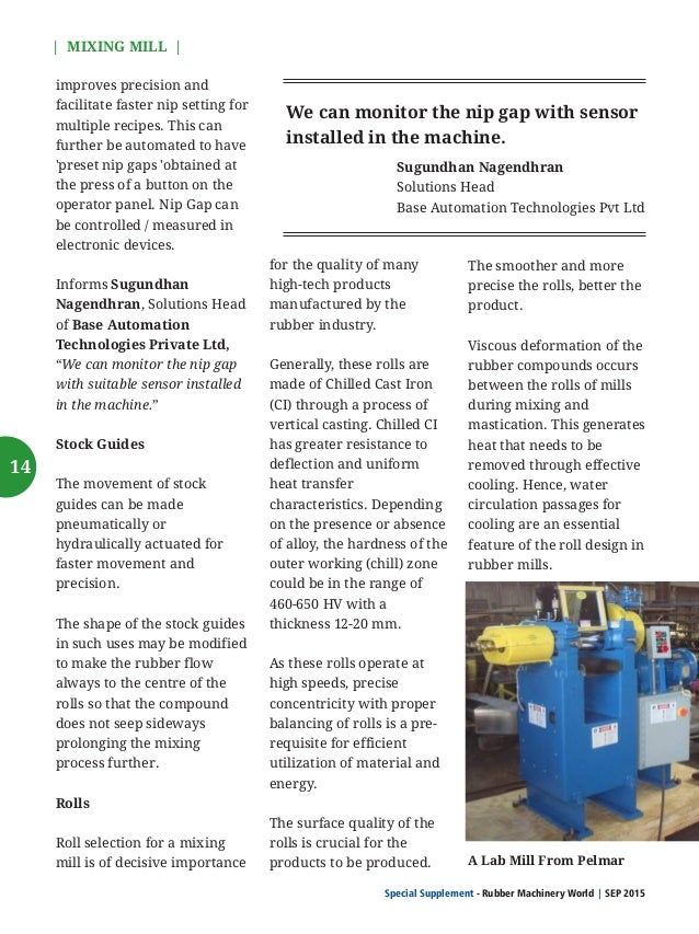 Special Supplement - Rubber Machinery World SEP 2015    MIXING MILL   These passages allow a pre- defined circulation of t...