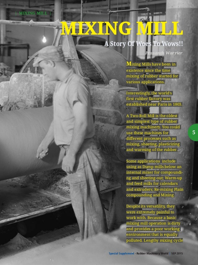 Special Supplement - Rubber Machinery World SEP 2015  File Image Of An Operator working on a Mixing Mill at Dunlop Factory...