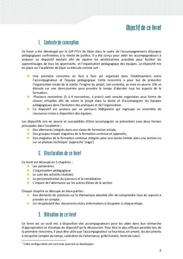 2 Objectifdecelivret 1. Contextedeconception Ce livret a été développé par le GIP-FTLV de Dijon dans le cadre de l'accompa...