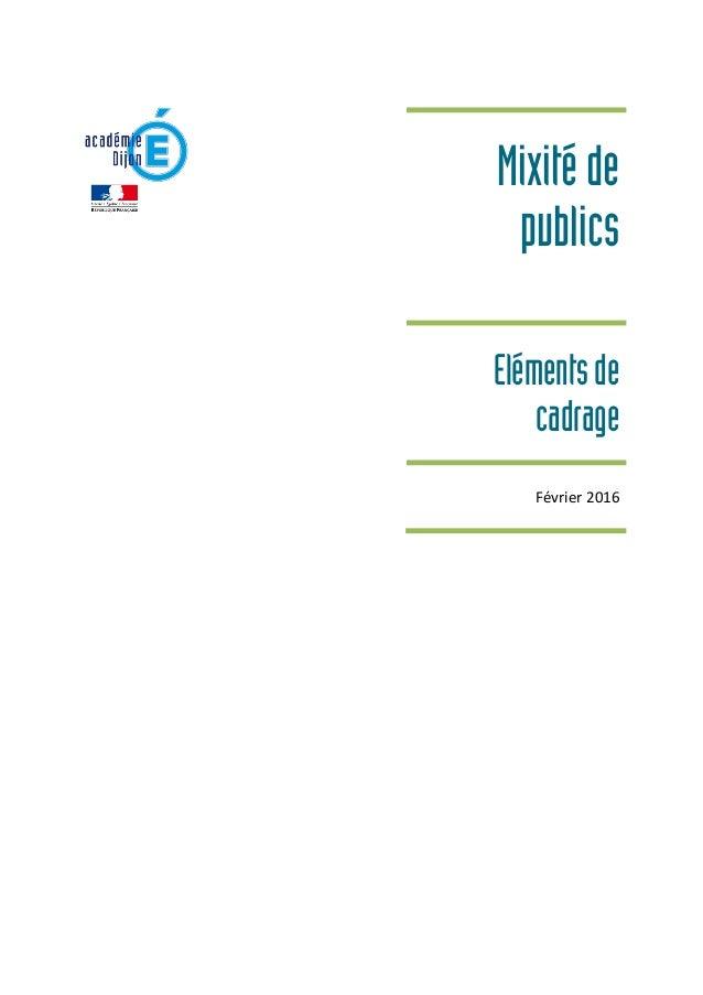 Mixitéde publics Elémentsde cadrage Février 2016