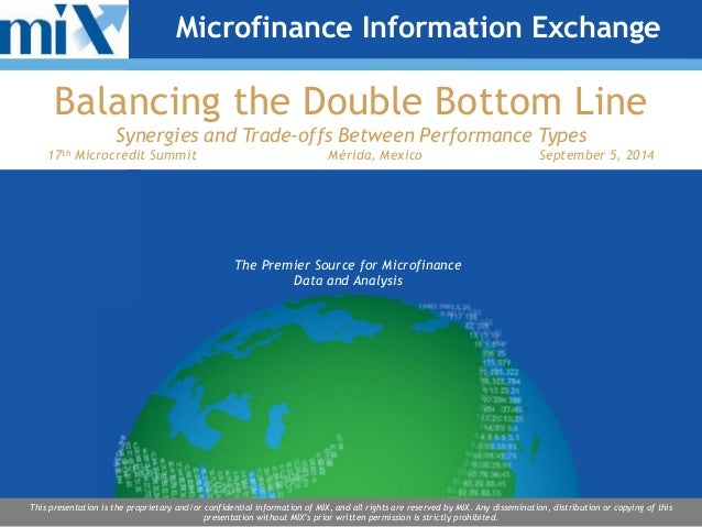 Microfinance Information Exchange  Balancing the Double Bottom Line  Synergies and Trade-offs Between Performance Types  1...