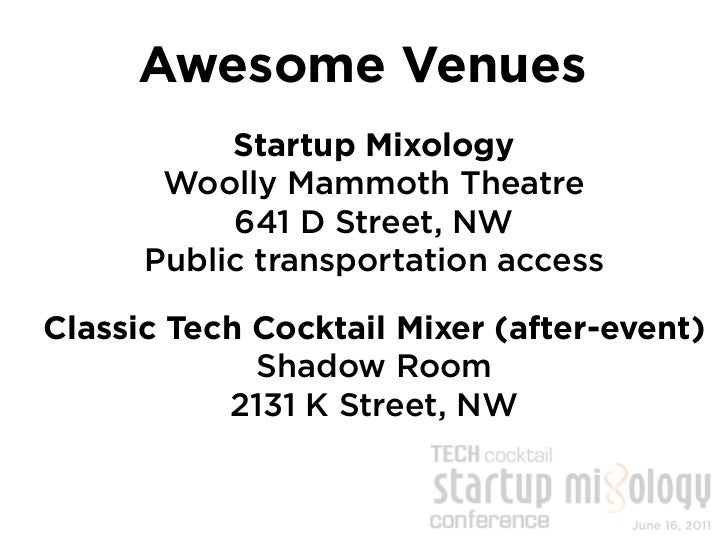 Be a part of it.    startupmixology.techcocktail.comtechcocktaildcsummer2011.eventbrite.com                techcocktail.co...