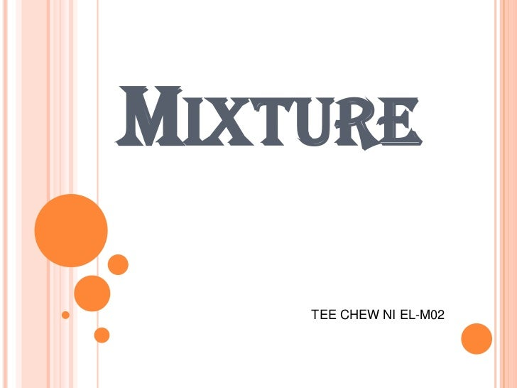 MIXTURE    TEE CHEW NI EL-M02