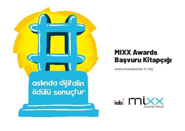 MIXX Awards Başvuru Kitapçığı www.mixxawards-tr.org