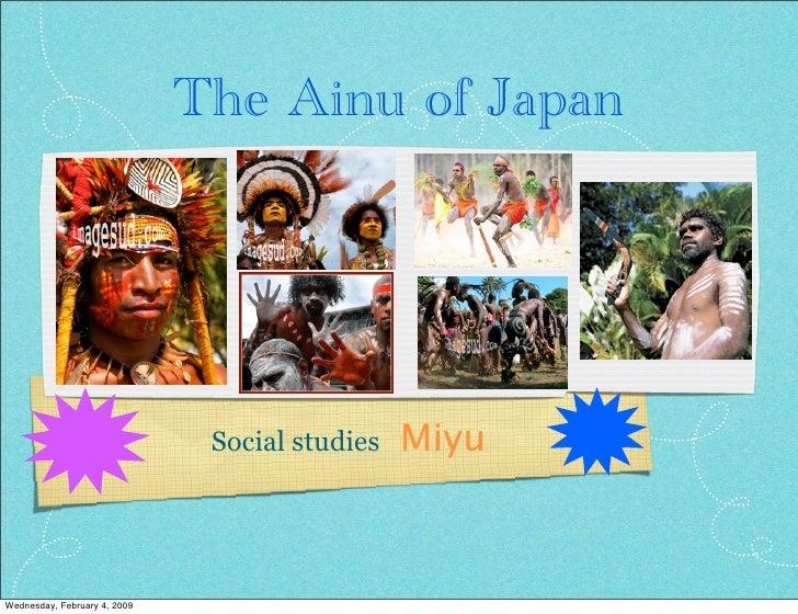 The Ainu of Japan                                                     Miyu                                Social studies  ...