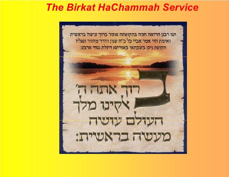 The Birkat HaChammah Service