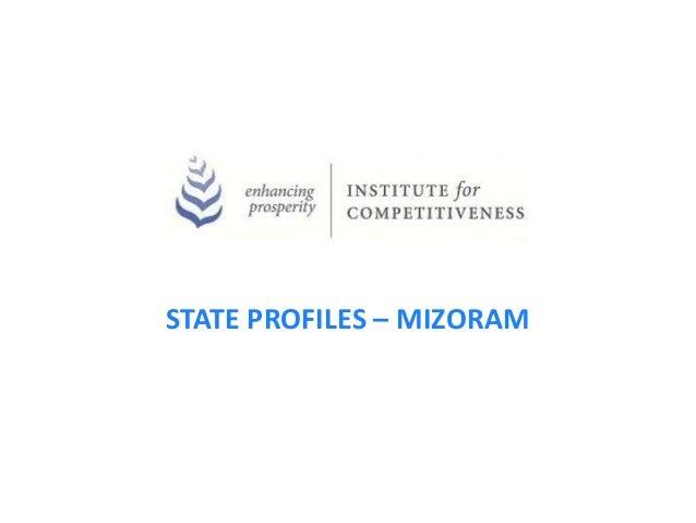 STATE PROFILES – MIZORAM