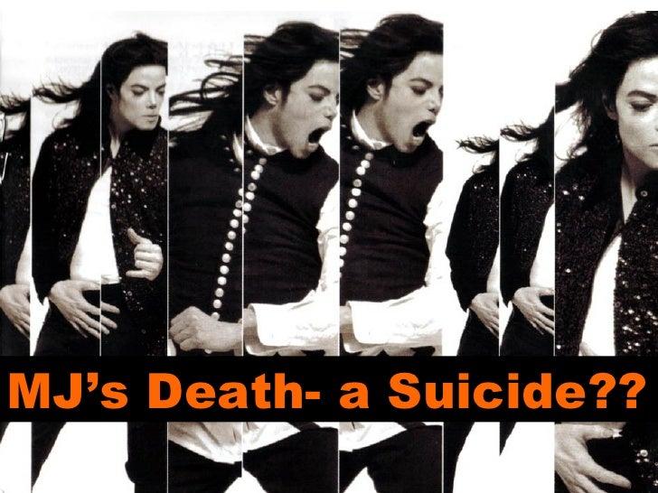 MJ's Death- a Suicide??