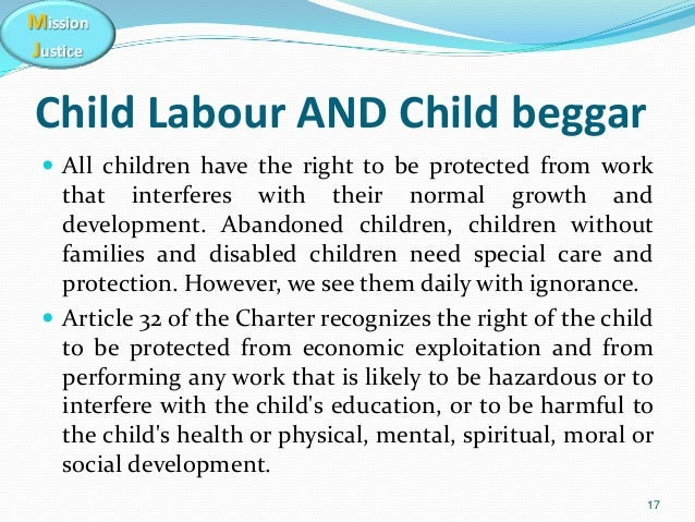 a description of any economic exploitation that is likely to be hazardous or interferes with a child Parties recognise the right of the child to be protected from economic exploitation and from performing any work that is likely to be hazardous or to interfere with the child's education.