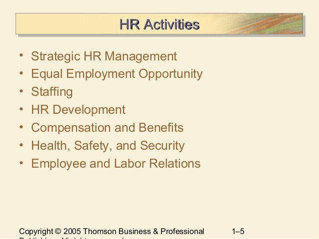 the changing nature of human resource The human resource management function — the  human resource planning that is related to the business  exact nature of a job before it can recruit the.