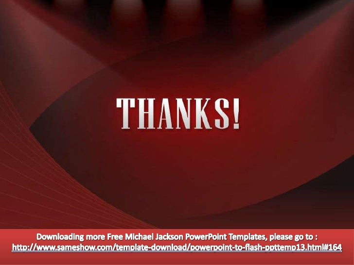 The latest powerpoint templates free michael jackson powerpoint temp downloading more free michael jackson powerpoint templates toneelgroepblik Choice Image