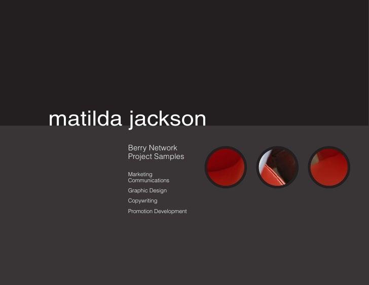 matilda jackson        Berry Network        Project Samples         Marketing        Communications        Graphic Design ...
