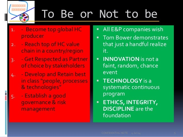 To Be or Not to be 1. - Become top global HC producer 2. - Reach top of HC value chain in a country/region 3. - Get Respec...