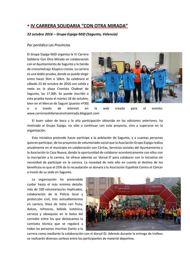 """▪ IV CARRERA SOLIDARIA """"CON OTRA MIRADA"""" 22 octubre 2016 – Grupo Espiga MJD (Sagunto, Valencia) Por periódico Las Provinci..."""