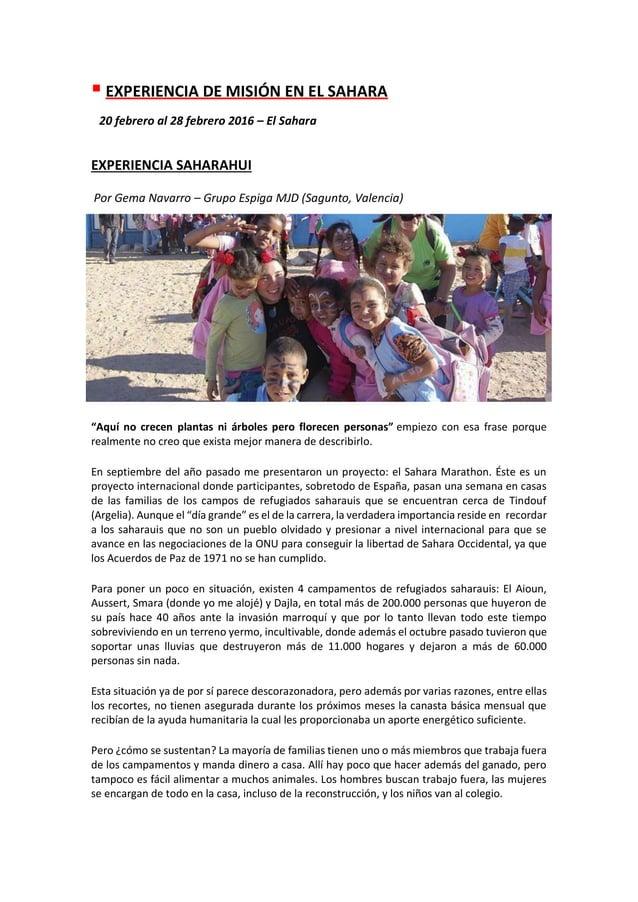 ▪ EXPERIENCIA DE MISIÓN EN EL SAHARA 20 febrero al 28 febrero 2016 – El Sahara EXPERIENCIA SAHARAHUI Por Gema Navarro – Gr...