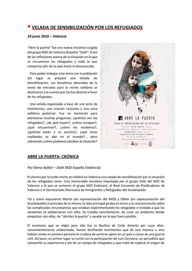 """▪ VELADA DE SENSIBILIZACIÓN POR LOS REFUGIADOS 10 junio 2016 – Valencia """"Abre la puerta"""" fue una nueva iniciativa surgida ..."""