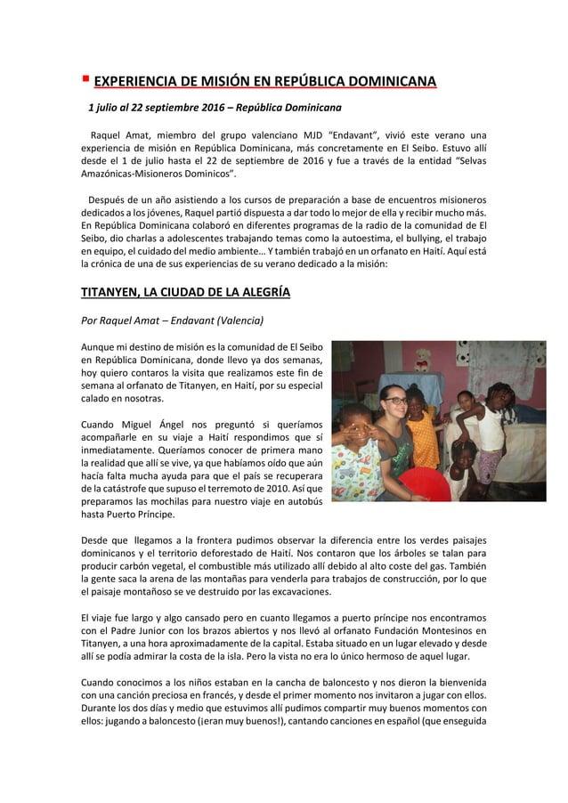 ▪ EXPERIENCIA DE MISIÓN EN REPÚBLICA DOMINICANA 1 julio al 22 septiembre 2016 – República Dominicana Raquel Amat, miembro ...
