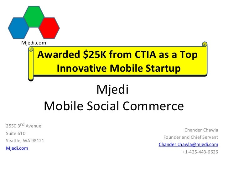Mjedi.com             Awarded $25K from CTIA as a Top                Innovative Mobile Startup                        Mjed...