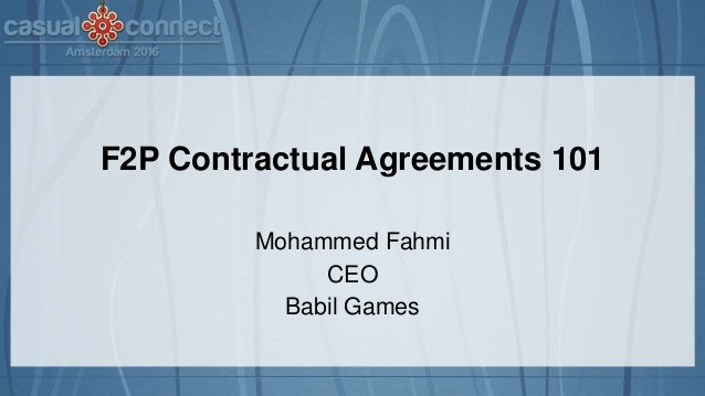 F2P Contractual Agreements 101 Mohammed Fahmi CEO Babil Games