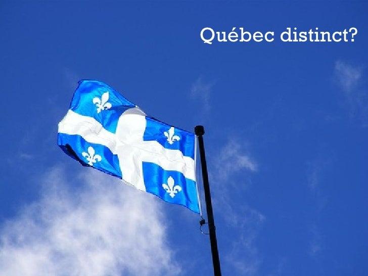 Québec distinct?