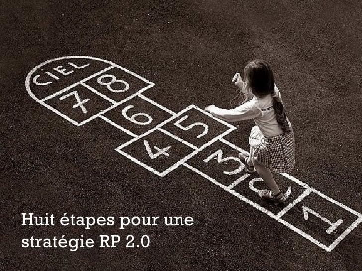 Huit étapes pour une  stratégie RP 2.0