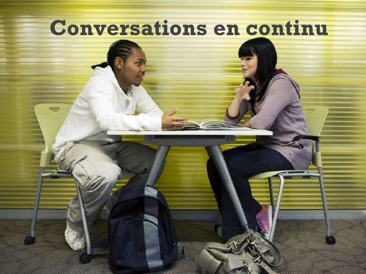 Conversations en continu