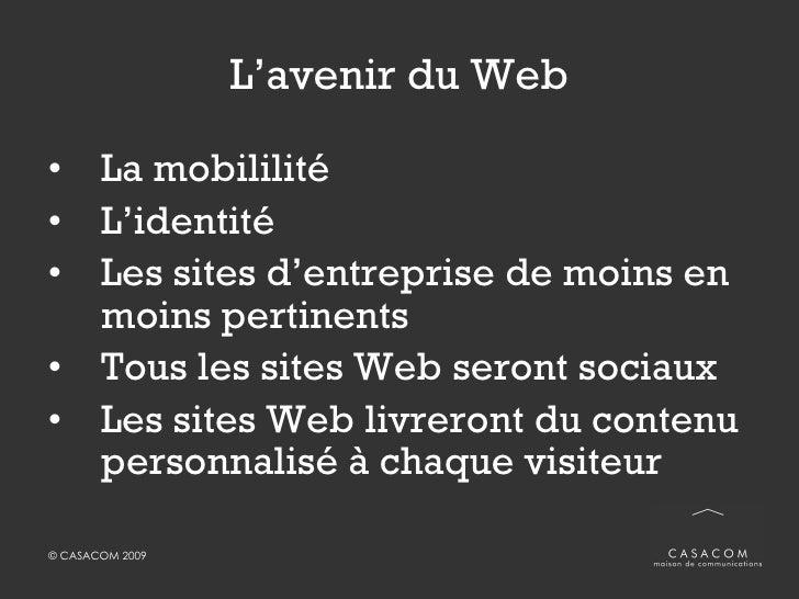 Outils de recherche et de monitorage <ul><li>Blogpulse.com </li></ul><ul><li>Blogsearch.google.co </li></ul><ul><li>Boardr...