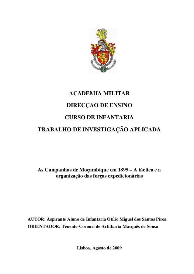 ACADEMIA MILITAR DIRECÇAO DE ENSINO CURSO DE INFANTARIA TRABALHO DE INVESTIGAÇÃO APLICADA As Campanhas de Moçambique em 18...
