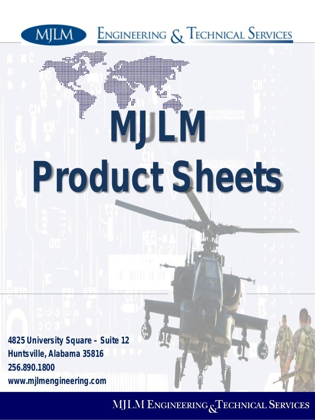 MJLM Product Sheets  4825 University Square – Suite 12 Huntsville, Alabama 35816 256.890.1800 www.mjlmengineering.com