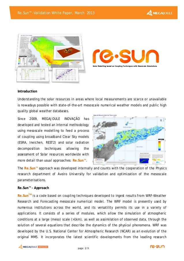 Re.Sun™ -Validation White Paper, March 2013 page: 1/9 Introduction Understanding the solar resources in areas where local ...