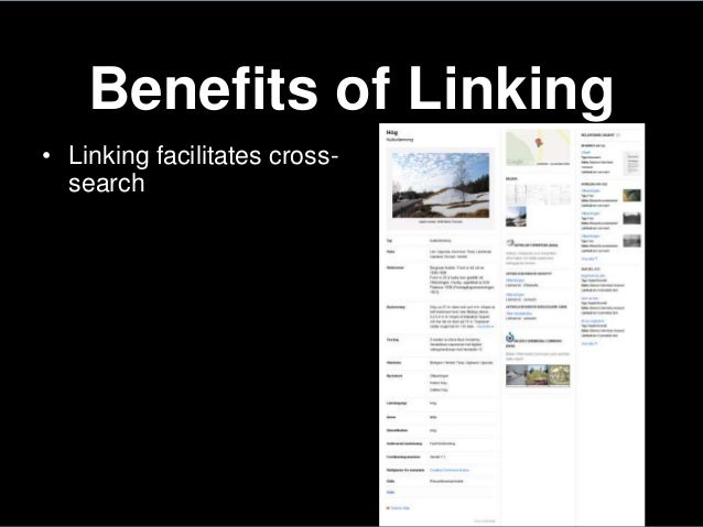Benefits of Linking• Linking facilitates cross-search
