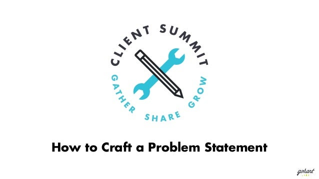 How to Craft a Problem Statement