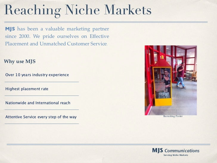 Reaching Niche MarketsMJS has been a valuable marketing partnersince 2000. We pride ourselves on EffectivePlacement and Un...