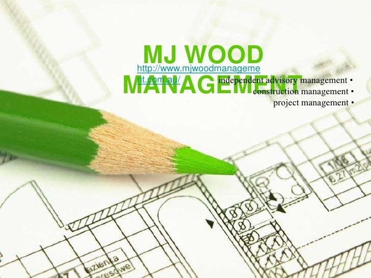 MJ WOODhttp://www.mjwoodmanageme                  independent advisory management •MANAGEMENTnt.com.au/                   ...