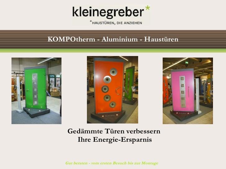 KOMPOtherm - Aluminium - Haustüren          Gedämmte Türen verbessern        Ihre Energie-Ersparnis       Gut beraten - vo...