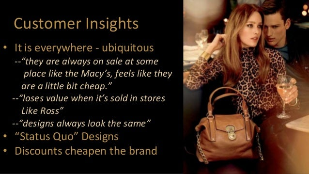 """Customer Insights • It is everywhere - ubiquitous --""""they are always on sale at some place like the Macy's, feels like the..."""