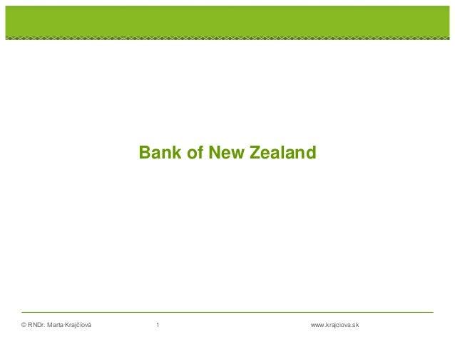 © RNDr. Marta Krajčíová 1 www.krajciova.sk RNDr. Marta Krajčíová Bank of New Zealand
