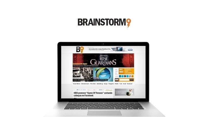 Desde 2002 no ar, o B9 é um veículo online independente,SOBRE   que fala sobre criatividade e inspiração, seja na publicid...