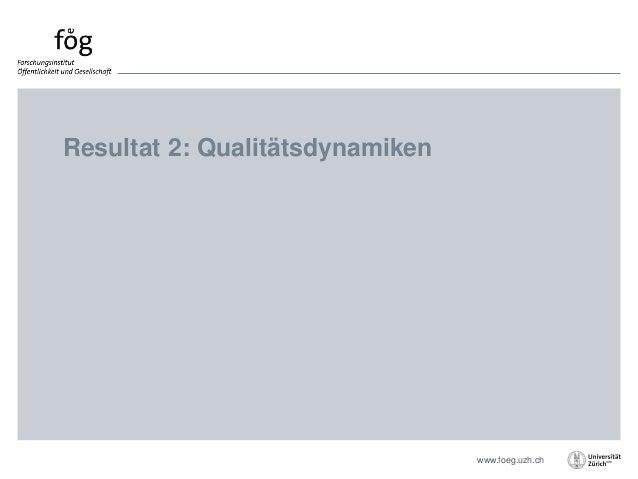 www.foeg.uzh.ch Resultat 2: Qualitätsdynamiken