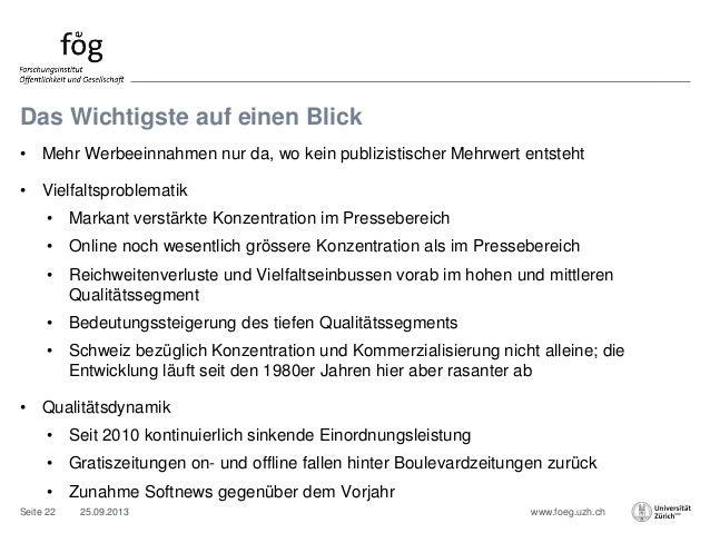 www.foeg.uzh.ch Das Wichtigste auf einen Blick • Mehr Werbeeinnahmen nur da, wo kein publizistischer Mehrwert entsteht • V...