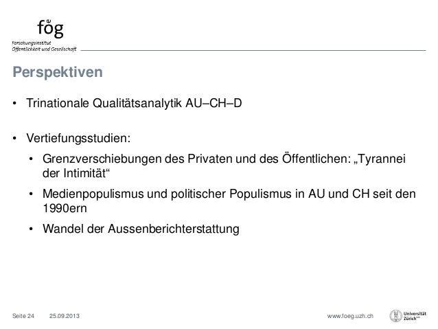 www.foeg.uzh.ch Perspektiven • Trinationale Qualitätsanalytik AU–CH–D • Vertiefungsstudien: • Grenzverschiebungen des Priv...