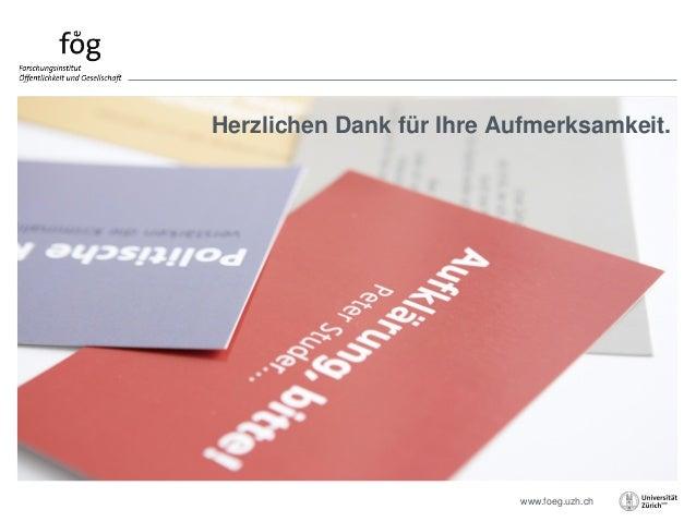 www.foeg.uzh.ch Herzlichen Dank für Ihre Aufmerksamkeit.