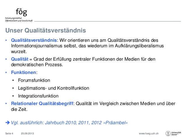 www.foeg.uzh.ch Unser Qualitätsverständnis 25.09.2013Seite 4 • Qualitätsverständnis: Wir orientieren uns am Qualitätsverst...