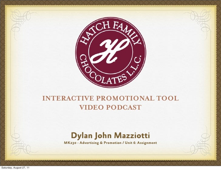 INTERACTIVE PROMOTIONAL TOOL                                  VIDEO PODCAST                                 Dylan John Maz...